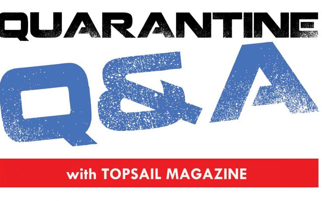 Quarantine Q&A