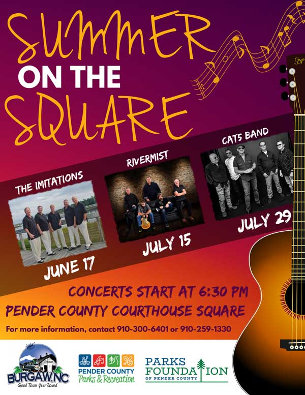 Summer on the Square Pender NC